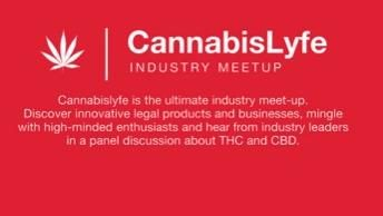 CannabisLyfe: Ultimate Industry Meetup