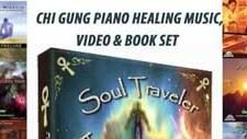 Soul Traveler Chi Gung Piano Healing Music, Video & Book set